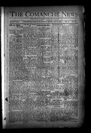 Primary view of object titled 'The Comanche News (Comanche, Tex.), Vol. 10, No. 38, Ed. 1 Thursday, October 8, 1908'.