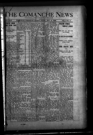Primary view of object titled 'The Comanche News (Comanche, Tex.), Vol. 10, No. 17, Ed. 1 Thursday, May 14, 1908'.
