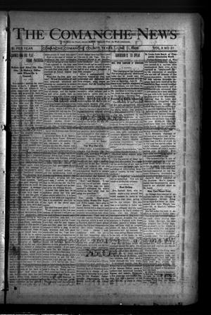 Primary view of object titled 'The Comanche News (Comanche, Tex.), Vol. 10, No. 21, Ed. 1 Thursday, June 11, 1908'.