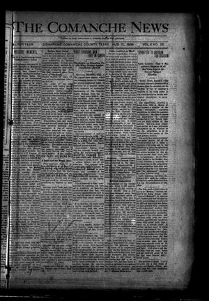 Primary view of object titled 'The Comanche News (Comanche, Tex.), Vol. 10, No. 30, Ed. 1 Thursday, August 13, 1908'.