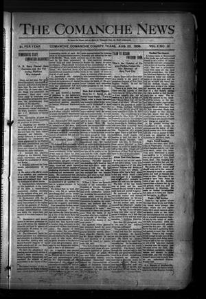 Primary view of object titled 'The Comanche News (Comanche, Tex.), Vol. 10, No. 31, Ed. 1 Thursday, August 20, 1908'.
