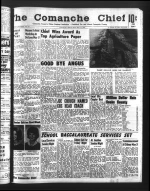 Primary view of The Comanche Chief (Comanche, Tex.), Vol. 92, No. 47, Ed. 1 Friday, May 14, 1965