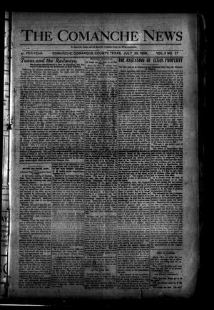 Primary view of object titled 'The Comanche News (Comanche, Tex.), Vol. 10, No. 27, Ed. 1 Thursday, July 23, 1908'.