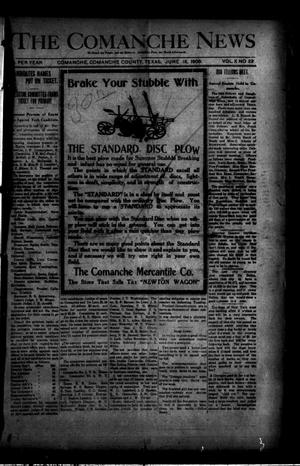 Primary view of object titled 'The Comanche News (Comanche, Tex.), Vol. 10, No. 22, Ed. 1 Thursday, June 18, 1908'.