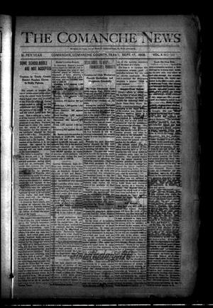 Primary view of object titled 'The Comanche News (Comanche, Tex.), Vol. 10, No. 35, Ed. 1 Thursday, September 17, 1908'.