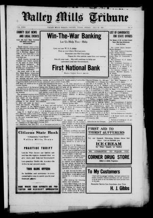 Valley Mills Tribune (Valley Mills, Tex.), Vol. 18, No. 26, Ed. 1 Friday, July 19, 1918