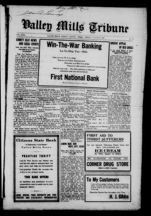 Valley Mills Tribune (Valley Mills, Tex.), Vol. 18, No. 29, Ed. 1 Friday, August 9, 1918