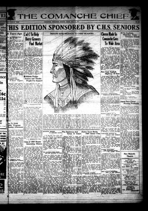 Primary view of object titled 'The Comanche Chief (Comanche, Tex.), Vol. 64, No. 43, Ed. 1 Friday, May 21, 1937'.