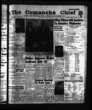 Primary view of object titled 'The Comanche Chief (Comanche, Tex.), Vol. 91, No. 48, Ed. 1 Friday, May 22, 1964'.