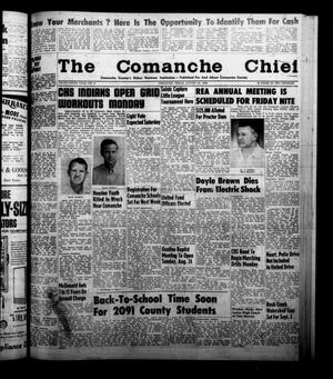 Primary view of object titled 'The Comanche Chief (Comanche, Tex.), Vol. 86, No. 8, Ed. 1 Friday, August 22, 1958'.