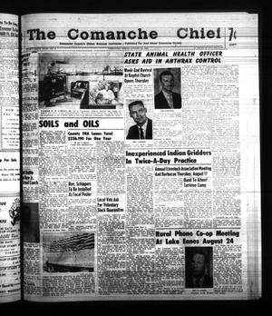 Primary view of object titled 'The Comanche Chief (Comanche, Tex.), Vol. 88, No. 8, Ed. 1 Friday, August 18, 1961'.