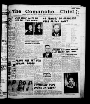 Primary view of object titled 'The Comanche Chief (Comanche, Tex.), Vol. 87, No. 48, Ed. 1 Friday, May 27, 1960'.