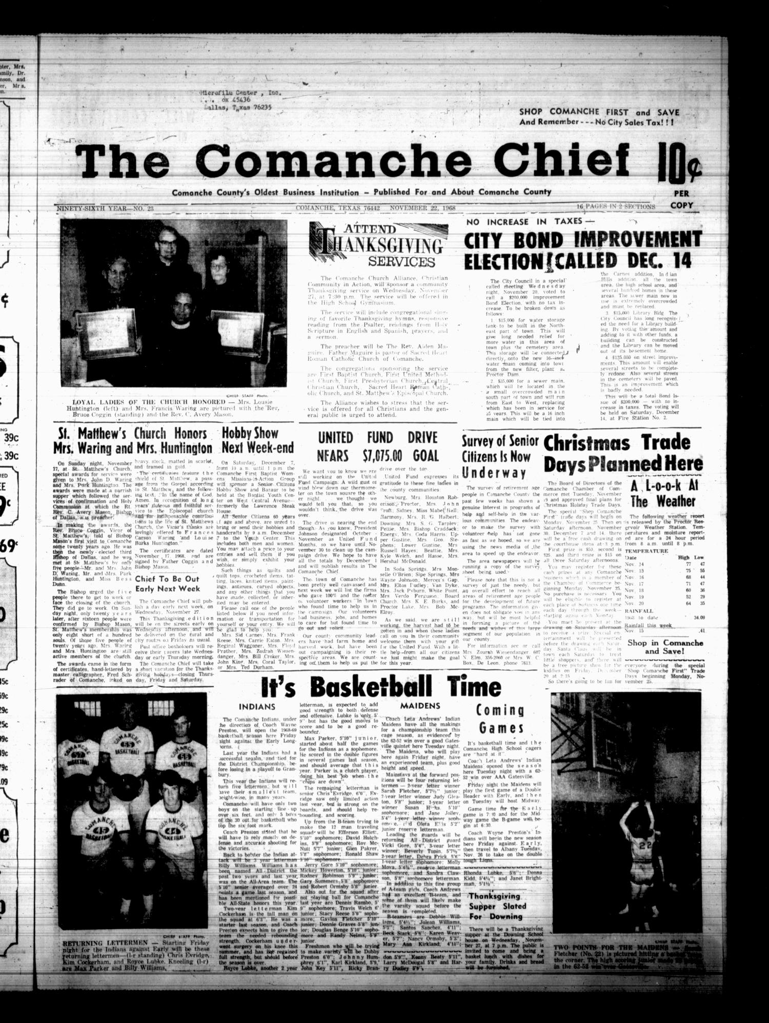 The Comanche Chief (Comanche, Tex.), Vol. 96, No. 23, Ed. 1 Friday, November 22, 1968                                                                                                      [Sequence #]: 1 of 16