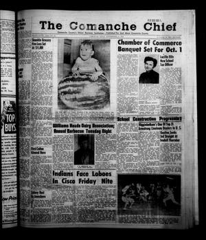 Primary view of object titled 'The Comanche Chief (Comanche, Tex.), Vol. 85, No. 12, Ed. 1 Friday, September 20, 1957'.