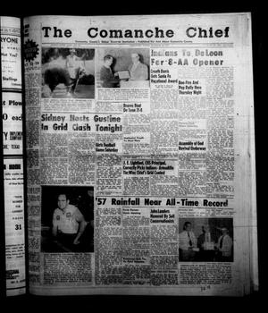 Primary view of object titled 'The Comanche Chief (Comanche, Tex.), Vol. 85, No. 16, Ed. 1 Friday, October 18, 1957'.