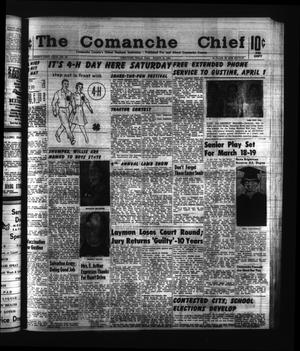 Primary view of object titled 'The Comanche Chief (Comanche, Tex.), Vol. 91, No. 38, Ed. 1 Friday, March 13, 1964'.