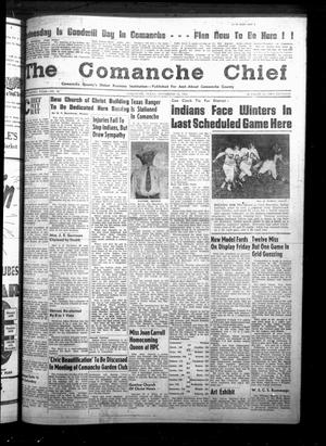 Primary view of object titled 'The Comanche Chief (Comanche, Tex.), Vol. 82, No. 18, Ed. 1 Friday, November 12, 1954'.