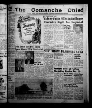 Primary view of object titled 'The Comanche Chief (Comanche, Tex.), Vol. 85, No. 22, Ed. 1 Friday, November 29, 1957'.