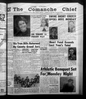 Primary view of object titled 'The Comanche Chief (Comanche, Tex.), Vol. 85, No. 37, Ed. 1 Friday, March 14, 1958'.