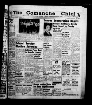Primary view of object titled 'The Comanche Chief (Comanche, Tex.), Vol. 87, No. 40, Ed. 1 Friday, April 1, 1960'.