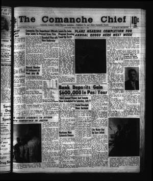 Primary view of object titled 'The Comanche Chief (Comanche, Tex.), Vol. 92, No. 3, Ed. 1 Friday, July 10, 1964'.