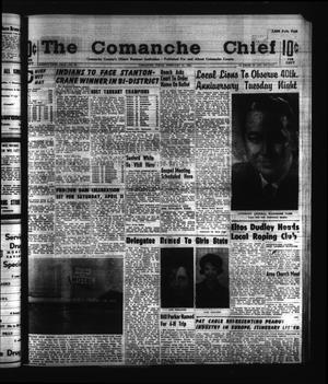 Primary view of object titled 'The Comanche Chief (Comanche, Tex.), Vol. 91, No. 35, Ed. 1 Friday, February 21, 1964'.