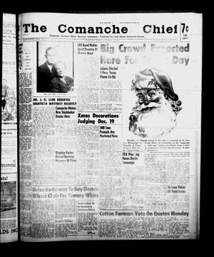 Primary view of object titled 'The Comanche Chief (Comanche, Tex.), Vol. 86, No. 24, Ed. 1 Friday, December 12, 1958'.