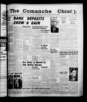 Primary view of object titled 'The Comanche Chief (Comanche, Tex.), Vol. 87, No. 16, Ed. 1 Friday, October 14, 1960'.