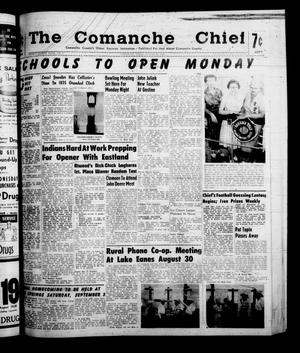 Primary view of object titled 'The Comanche Chief (Comanche, Tex.), Vol. 88, No. 9, Ed. 1 Friday, August 26, 1960'.