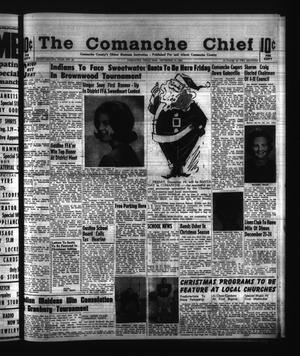 Primary view of object titled 'The Comanche Chief (Comanche, Tex.), Vol. 92, No. 26, Ed. 1 Friday, December 18, 1964'.