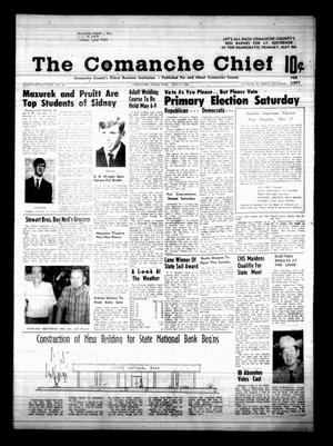 Primary view of object titled 'The Comanche Chief (Comanche, Tex.), Vol. 95, No. 46, Ed. 1 Friday, May 3, 1968'.