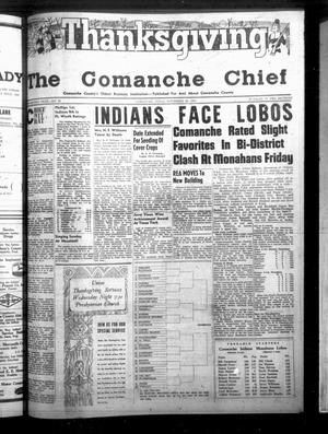 Primary view of object titled 'The Comanche Chief (Comanche, Tex.), Vol. 82, No. 20, Ed. 1 Friday, November 26, 1954'.