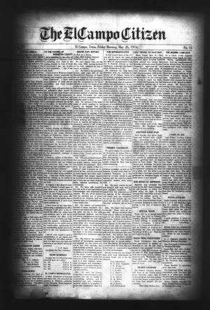 Primary view of object titled 'The El Campo Citizen (El Campo, Tex.), Vol. 16, No. 16, Ed. 1 Friday, May 26, 1916'.