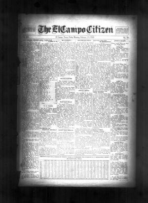 Primary view of object titled 'The El Campo Citizen (El Campo, Tex.), Vol. 19, No. 50, Ed. 1 Friday, February 13, 1920'.