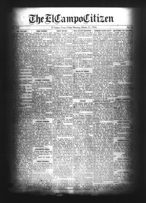 Primary view of object titled 'The El Campo Citizen (El Campo, Tex.), Vol. 16, No. 38, Ed. 1 Friday, October 27, 1916'.