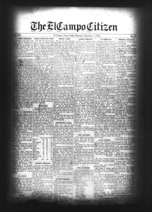 Primary view of object titled 'The El Campo Citizen (El Campo, Tex.), Vol. 16, No. 30, Ed. 1 Friday, September 1, 1916'.