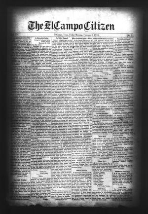 Primary view of object titled 'The El Campo Citizen (El Campo, Tex.), Vol. 15, No. 52, Ed. 1 Friday, February 4, 1916'.
