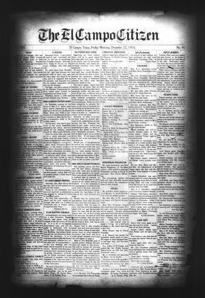 Primary view of object titled 'The El Campo Citizen (El Campo, Tex.), Vol. 16, No. 46, Ed. 1 Friday, December 22, 1916'.