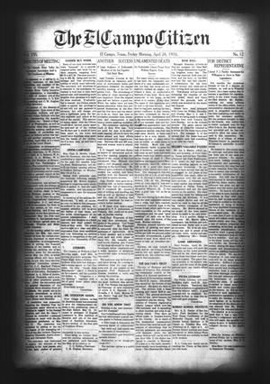 Primary view of object titled 'The El Campo Citizen (El Campo, Tex.), Vol. 16, No. 12, Ed. 1 Friday, April 28, 1916'.