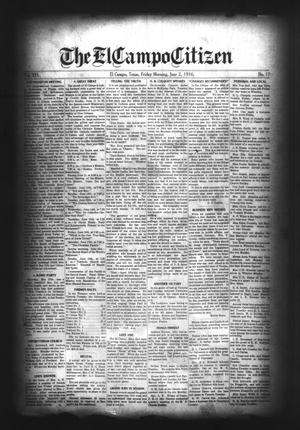Primary view of object titled 'The El Campo Citizen (El Campo, Tex.), Vol. 16, No. 17, Ed. 1 Friday, June 2, 1916'.