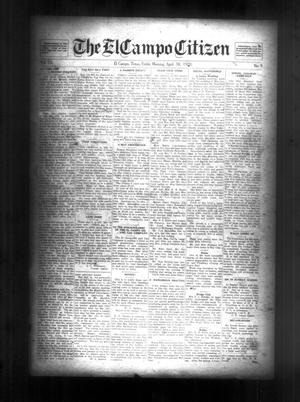Primary view of object titled 'The El Campo Citizen (El Campo, Tex.), Vol. 20, No. 9, Ed. 1 Friday, April 30, 1920'.