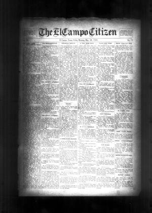 Primary view of object titled 'The El Campo Citizen (El Campo, Tex.), Vol. 20, No. 13, Ed. 1 Friday, May 28, 1920'.