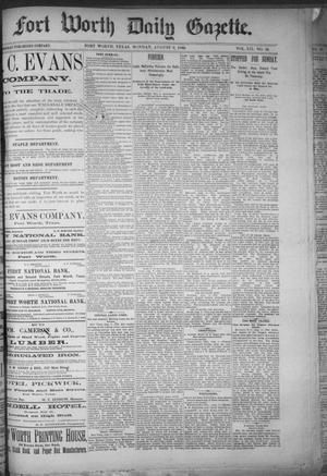 Primary view of object titled 'Fort Worth Daily Gazette. (Fort Worth, Tex.), Vol. 12, No. 10, Ed. 1, Monday, August 9, 1886'.