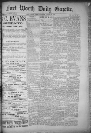 Primary view of object titled 'Fort Worth Daily Gazette. (Fort Worth, Tex.), Vol. 12, No. 11, Ed. 1, Tuesday, August 10, 1886'.