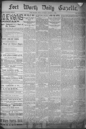 Primary view of Fort Worth Daily Gazette. (Fort Worth, Tex.), Vol. 12, No. 16, Ed. 1, Sunday, August 15, 1886