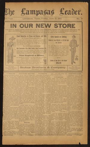 Primary view of The Lampasas Leader. (Lampasas, Tex.), Vol. [25], No. 31, Ed. 1 Friday, June 13, 1913