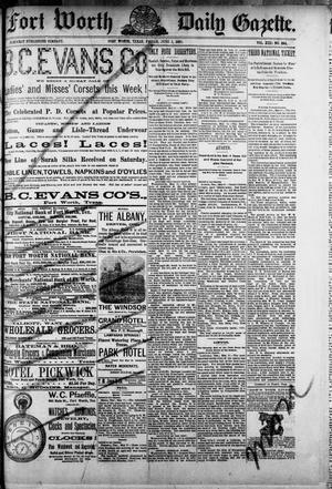 Fort Worth Daily Gazette. (Fort Worth, Tex.), Vol. 13, No. 294, Ed. 1, Friday, June 1, 1888