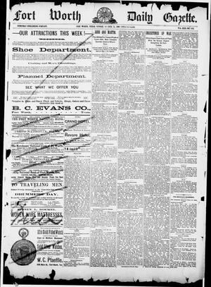 Primary view of Fort Worth Daily Gazette. (Fort Worth, Tex.), Vol. 13, No. 103, Ed. 1, Sunday, October 14, 1888