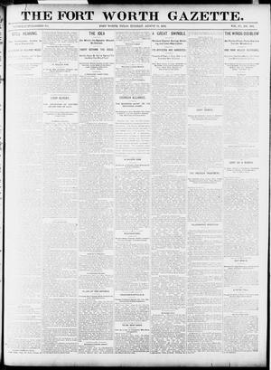 Primary view of object titled 'Fort Worth Gazette. (Fort Worth, Tex.), Vol. 15, No. 300, Ed. 1, Tuesday, August 11, 1891'.
