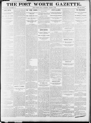 Primary view of object titled 'Fort Worth Gazette. (Fort Worth, Tex.), Vol. 15, No. 311, Ed. 1, Saturday, August 22, 1891'.